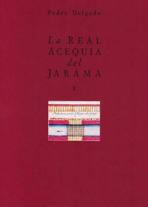 La Real Acequia del Jarama